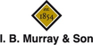 I.B. Murray and Son